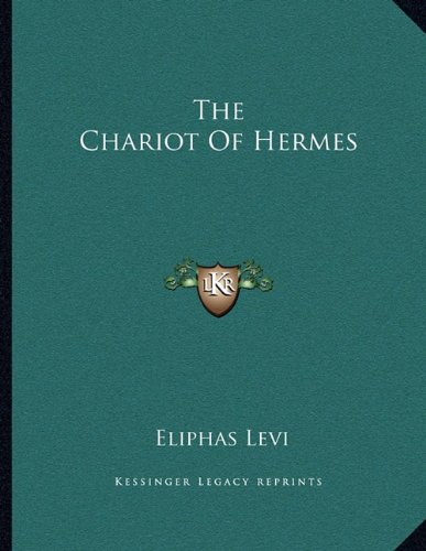 The Chariot of Hermes 9781163039144 This scarce antiquarian book is a facsimile reprint of the original. Due to its age, it may contain imperfections such as marks, notations, marginalia and flawed pages. Because we believe this work is culturally important, we have made it available as part of our commitment for protecting, preserving, and promoting the world's literature in affordable, high quality, modern editions that are true to the original work.