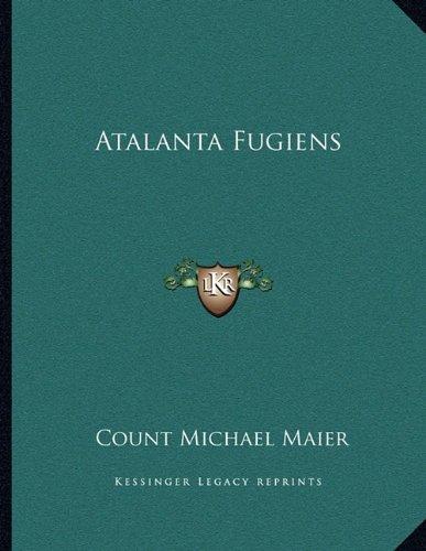 9781163041680: Atalanta Fugiens