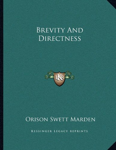9781163042359: Brevity And Directness
