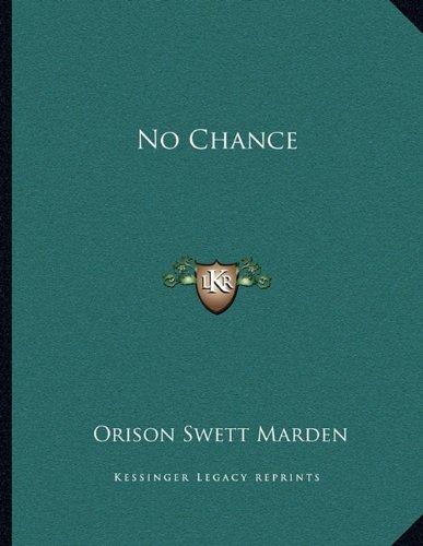 9781163042458: No Chance