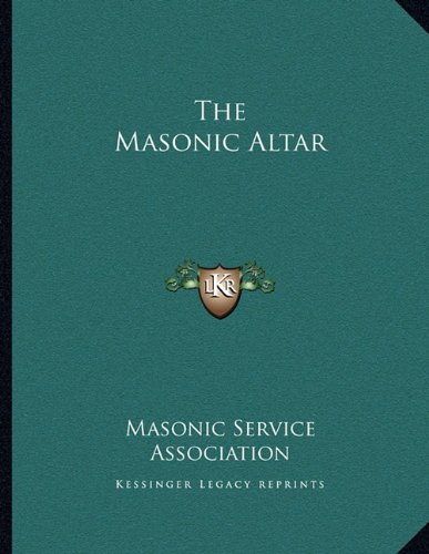 The Masonic Altar (116304394X) by Masonic Service Association