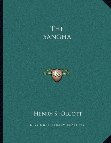 9781163047385: The Sangha