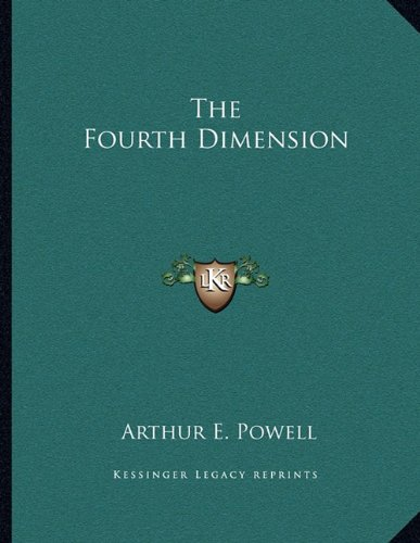 9781163049952: The Fourth Dimension