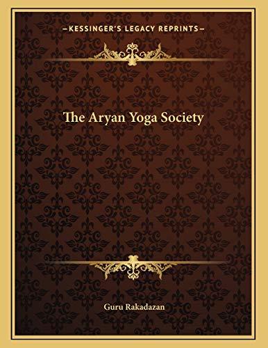 9781163050835: The Aryan Yoga Society