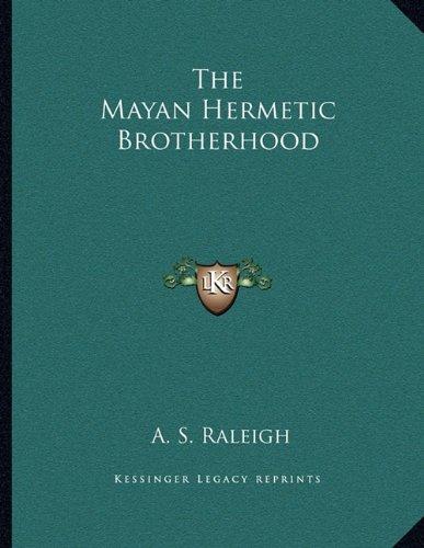 9781163051009: The Mayan Hermetic Brotherhood
