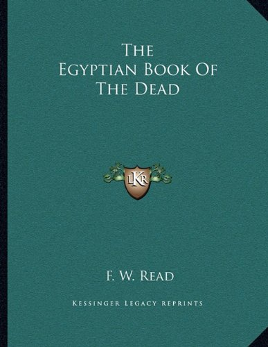9781163051771: The Egyptian Book Of The Dead