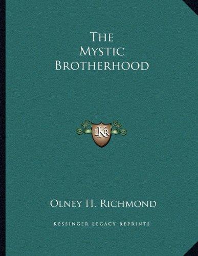 9781163052341: The Mystic Brotherhood