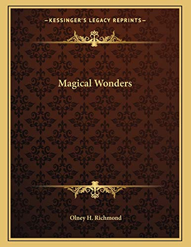 9781163052433: Magical Wonders