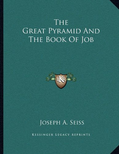 9781163054529: The Great Pyramid And The Book Of Job
