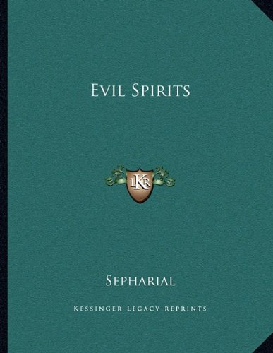 9781163054697: Evil Spirits