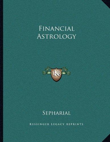 9781163054871: Financial Astrology