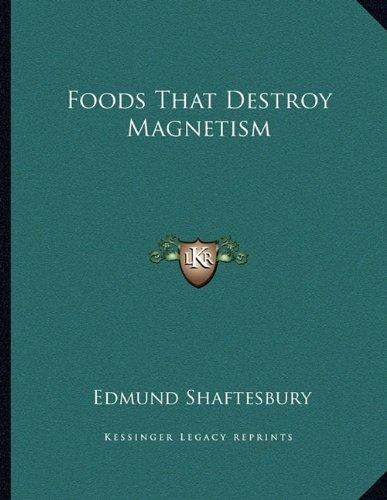 9781163055519: Foods That Destroy Magnetism