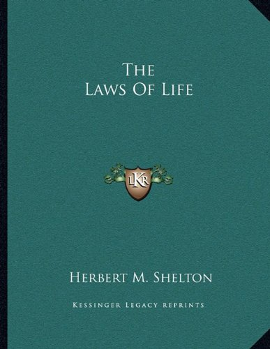 9781163056080: The Laws Of Life