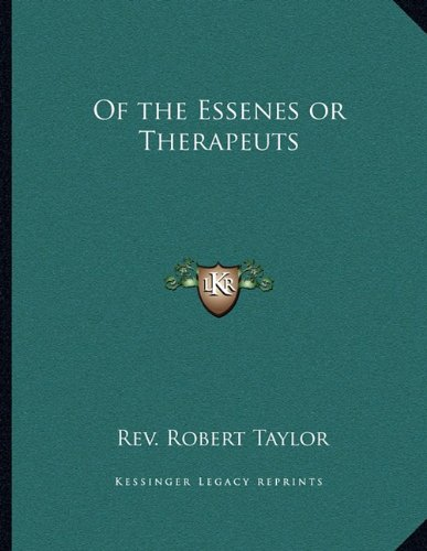9781163058978: Of the Essenes or Therapeuts