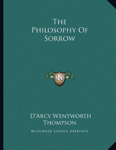 9781163060216: The Philosophy Of Sorrow