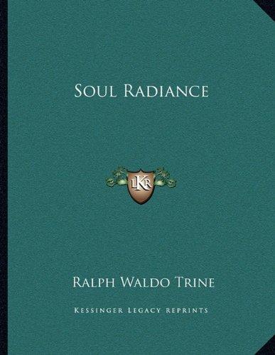 Soul Radiance (1163061239) by Ralph Waldo Trine