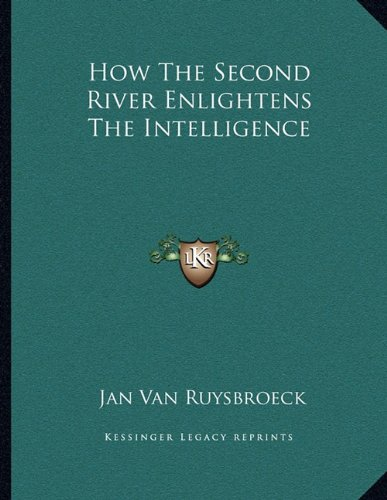 How The Second River Enlightens The Intelligence