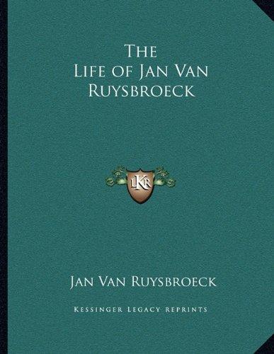 The Life of Jan Van Ruysbroeck Van