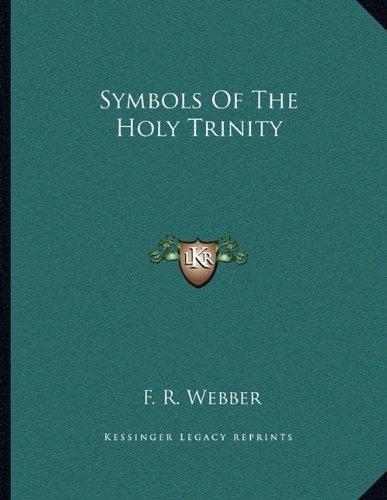 9781163070130: Symbols Of The Holy Trinity