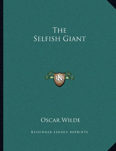 9781163071748: The Selfish Giant