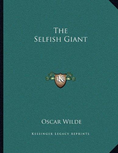 9781163071748: The Selfish Giant