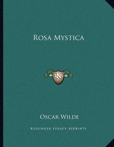 Rosa Mystica (Paperback): Oscar Wilde