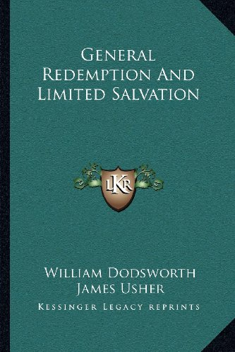 9781163081488: General Redemption And Limited Salvation