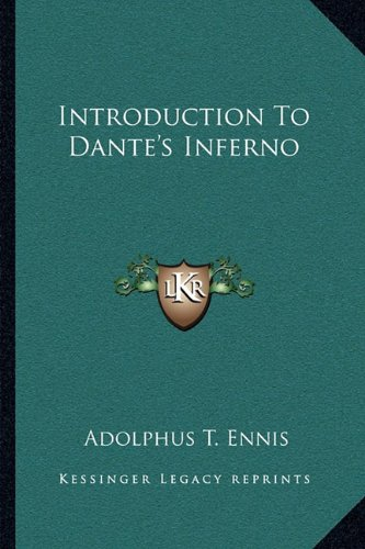 9781163082614: Introduction To Dante's Inferno
