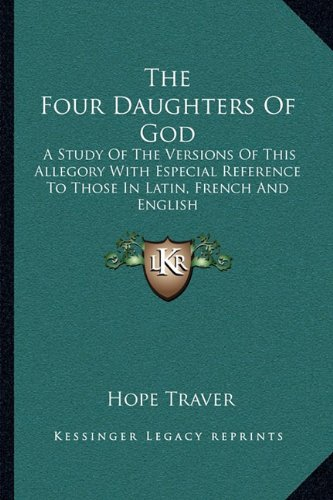 The Four Daughters Of God: A Study