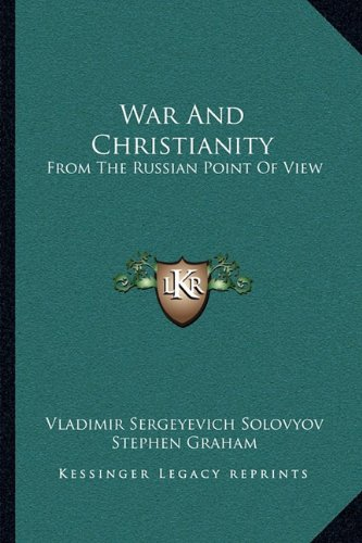 War And Christianity: From The Russian Point Of View (9781163087022) by Vladimir Sergeyevich Solovyov