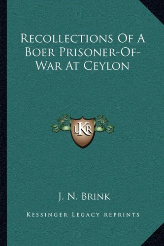 9781163090121: Recollections Of A Boer Prisoner-Of-War At Ceylon