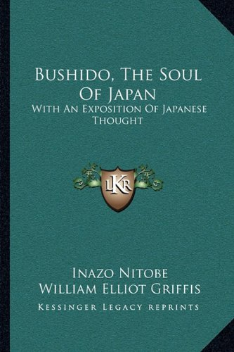 9781163090633: Bushido, The Soul Of Japan: With An Exposition Of Japanese Thought