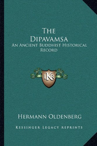 9781163090732: The Dipavamsa: An Ancient Buddhist Historical Record