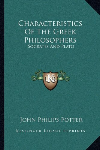 9781163091975: Characteristics of the Greek Philosophers: Socrates and Plato