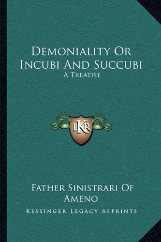 9781163093535: Demoniality Or Incubi And Succubi: A Treatise