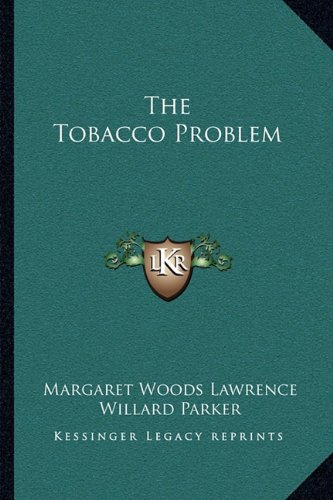 9781163097779: The Tobacco Problem