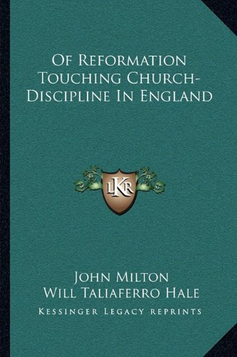 9781163102060: Of Reformation Touching Church-Discipline In England