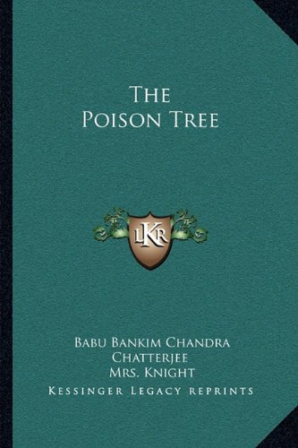 9781163104361: The Poison Tree