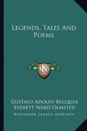 9781163107300: Legends, Tales And Poems