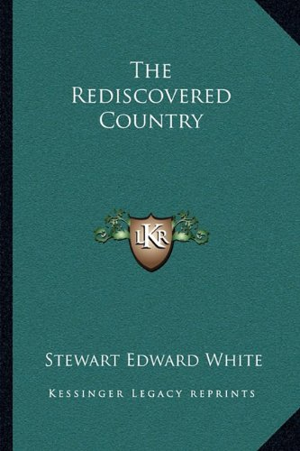 9781163108734: The Rediscovered Country