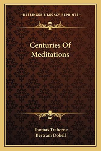 9781163109311: Centuries Of Meditations
