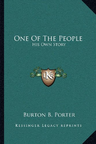 9781163111697: One Of The People: His Own Story