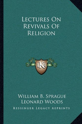 9781163116326: Lectures on Revivals of Religion