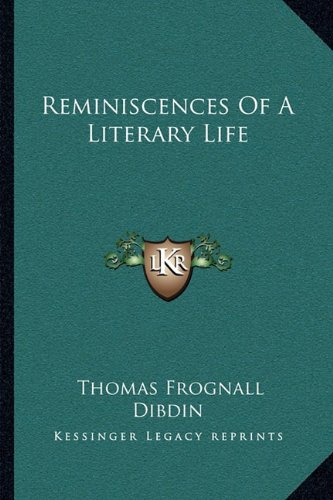 9781163129203: Reminiscences Of A Literary Life