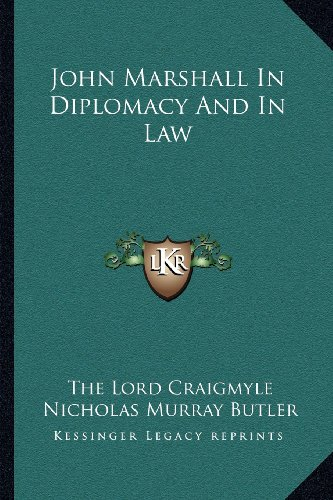 9781163133408: John Marshall In Diplomacy And In Law