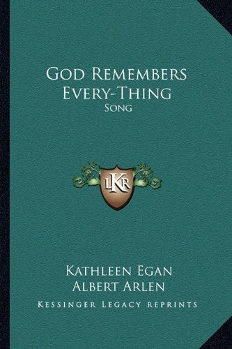 9781163133965: God Remembers Every-Thing: Song