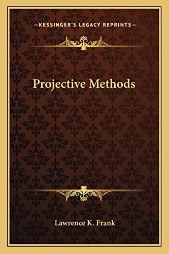 9781163134344: Projective Methods
