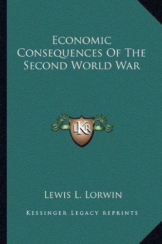 9781163134825: Economic Consequences Of The Second World War