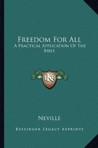 9781163136133: Freedom For All: A Practical Application Of The Bible