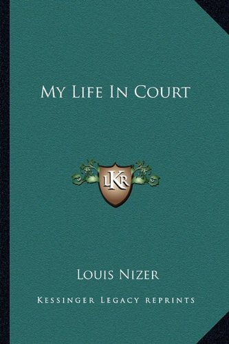 9781163136188: My Life In Court